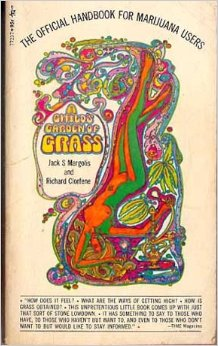 A Child's Garden of Grass, by Jack Margolis and Richard Clorfene