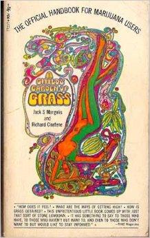 A Child's Garden of Grass, by Jack Margolis and Richard Clorfene